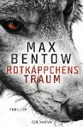 Cover-Bild zu Rotkäppchens Traum (eBook) von Bentow, Max