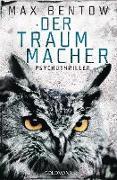 Cover-Bild zu Der Traummacher (eBook) von Bentow, Max