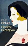 Cover-Bild zu McLain, Paula: Madame Hemingway