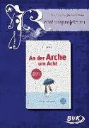 """Cover-Bild zu Religionsprojekt zu """"An der Arche um Acht"""" von Lohr, Nicole"""
