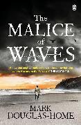 Cover-Bild zu Douglas-Home, Mark: The Malice of Waves