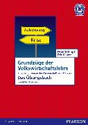Cover-Bild zu Grundzüge der Volkswirtschaftslehre - Das Übungsbuch von Bofinger, Peter
