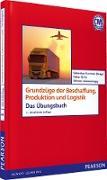Cover-Bild zu ÜB Grundzüge der Beschaffung, Produktion und Logistik (eBook) von Kummer, Sebastian