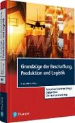 Cover-Bild zu Grundzüge der Beschaffung, Produktion und Logistik (eBook) von Kummer, Sebastian