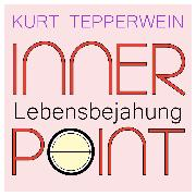 Cover-Bild zu Inner Point - Lebensbejahung (Audio Download) von Tepperwein, Kurt
