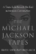 Cover-Bild zu The Michael Jackson Tapes (eBook) von Boteach, Shmuley