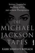 Cover-Bild zu Die Michael Jackson Tapes von Boteach, Shmuley