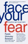 Cover-Bild zu Face Your Fear von Boteach, Shmuley