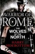 Cover-Bild zu Sidebottom, Harry: Warrior of Rome V: The Wolves of the North