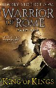 Cover-Bild zu Sidebottom, Harry: Warrior of Rome II: King of Kings (eBook)
