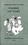 Cover-Bild zu Iphigenie auf Tauris von Goethe, Johann Wolfgang von