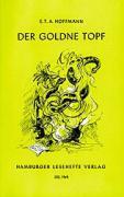 Cover-Bild zu Der goldene Topf von Hoffmann, Ernst Theodor Amadeus