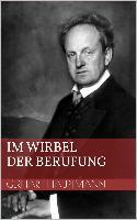 Cover-Bild zu Im Wirbel der Berufung (eBook) von Hauptmann, Gerhart