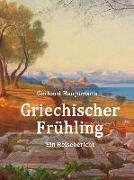 Cover-Bild zu Griechischer Frühling (eBook) von Hauptmann, Gerhart