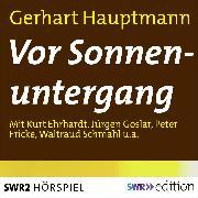 Cover-Bild zu Vor Sonnenuntergang (Audio Download) von Hauptmann, Gerhart