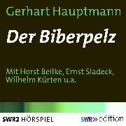 Cover-Bild zu Der Biberpelz (Audio Download) von Hauptmann, Gerhart