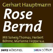 Cover-Bild zu Rose Bernd (Audio Download) von Hauptmann, Gerhart
