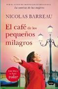 Cover-Bild zu Barreau, Nicolas: El café de los pequeños milagros / The Cafe of Small Miracles