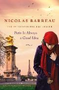 Cover-Bild zu Barreau, Nicolas: Paris Is Always a Good Idea