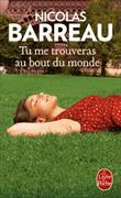 Cover-Bild zu Barreau, Nicolas: Tu me trouveras au bout du monde