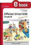 Cover-Bild zu Offener Unterricht Deutsch - praktisch Klasse 1 (eBook) von Aufmuth, Stefanie