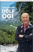 Cover-Bild zu Lieblingsorte - Dölf Ogi im wildromantischen Gasteretal
