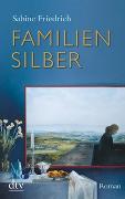 Cover-Bild zu Friedrich, Sabine: Familiensilber