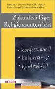 Cover-Bild zu Lindner, Konstantin (Hrsg.): Zukunftsfähiger Religionsunterricht