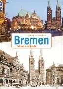 Cover-Bild zu Kaack, Ulf: Bremen