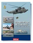 Cover-Bild zu Kaack, Ulf: Die Marineflieger der Bundeswehr
