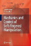 Cover-Bild zu Mechanics and Control of Soft-fingered Manipulation (eBook) von Inoue, Takahiro