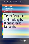 Cover-Bild zu Target Detection and Tracking by Bionanosensor Networks (eBook) von Nishio, Shojiro