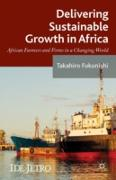 Cover-Bild zu Delivering Sustainable Growth in Africa (eBook) von Fukunishi, Takahiro