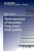 Cover-Bild zu Thermodynamics of Information Processing in Small Systems (eBook) von Sagawa, Takahiro