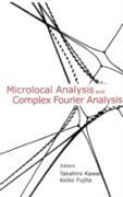 Cover-Bild zu Microlocal Analysis And Complex Fourier Analysis (eBook) von Kawai, Takahiro (Hrsg.)