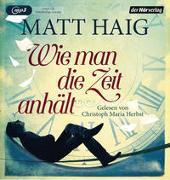 Cover-Bild zu Haig, Matt: Wie man die Zeit anhält