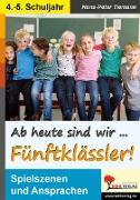 Cover-Bild zu Ab heute sind wir Fünftklässler! (eBook) von Tiemann, Hans-Peter