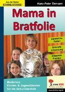 Cover-Bild zu Mama in Bratfolie (eBook) von Tiemann, Hans-Peter