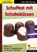Cover-Bild zu Schulfest mit Schokoküssen (eBook) von Tiemann, Hans-Peter