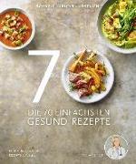 Cover-Bild zu Die 70 einfachsten Gesund-Rezepte von Dr. med. Fleck, Anne