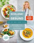 Cover-Bild zu Schlank! und gesund - mit Dr. med. Anne Fleck von Dr. med. Fleck, Anne