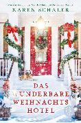 Cover-Bild zu Das wunderbare Weihnachtshotel von Schaler, Karen