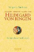 Cover-Bild zu Die Ernährungstherapie der Hildegard von Bingen von Strehlow, Wighard