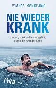 Cover-Bild zu Nie wieder krank von Hof, Wim