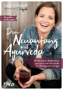 Cover-Bild zu Dein Neuanfang mit Ayurveda von Schwandt, Dana