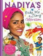 Cover-Bild zu Hussain, Nadiya: Nadiya's Bake Me a Celebration Story