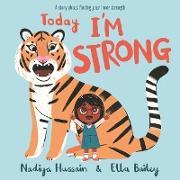 Cover-Bild zu Hussain, Nadiya: Today I'm Strong (eBook)