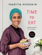 Cover-Bild zu Hussain, Nadiya: Time to Eat: Delicious Meals for Busy Lives: A Cookbook