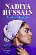 Cover-Bild zu Hussain, Nadiya: Finding My Voice (eBook)