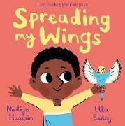 Cover-Bild zu Hussain, Nadiya: Spreading My Wings (eBook)